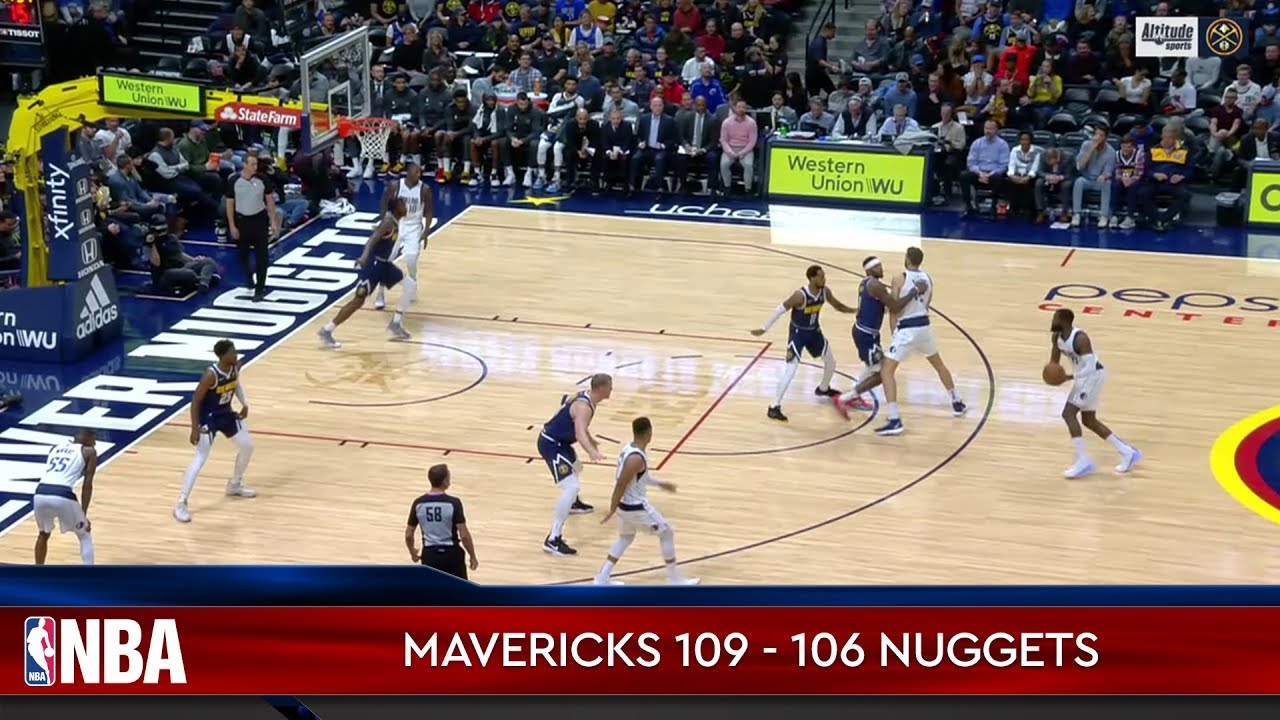 Dallas Mavericks 109 - 106 Denver Nuggets