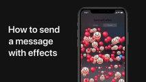 Comment envoyer un message avec des effets sur iPhone, iPad et iPod touch - Assistance Apple