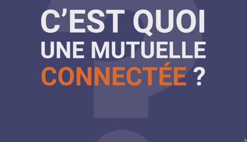 La Minute Mutuelle : C'est quoi une mutuelle connectée ?