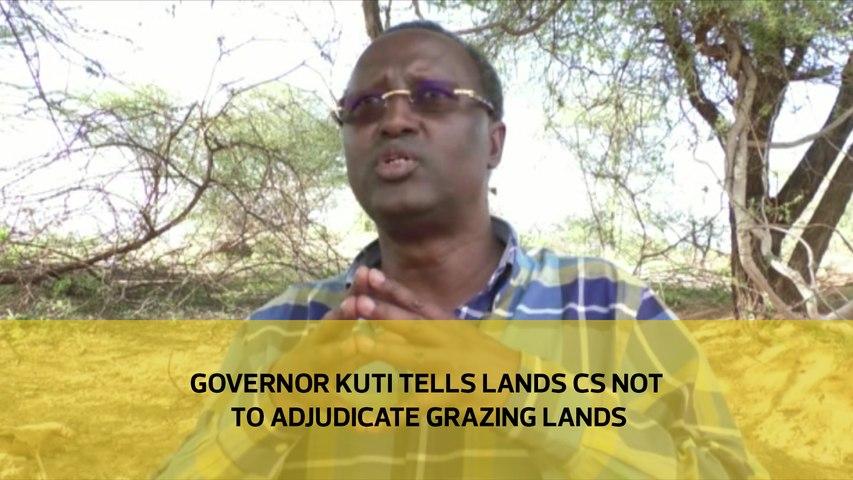 Governor Kuti tells lands CS not to adjudicate grazing lands