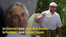 Le Goncourt pour Jean-Paul Dubois, le Renaudot pour Sylvain Tesson