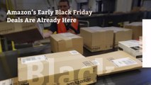 Amazon's Early Black Friday Deals Are Already Here