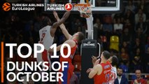 Turkish Airlines Euroleague, Top 10 Dunks of October!