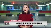 Tens of thousands rally in anti-U.S. protest outside former embassy in Tehran