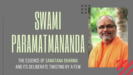 Swami Paramatmananda explains Sanatana Dharma as the Supreme Truth