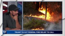 Trump Doubles Down on IDIOTIC California Wildfire Comments