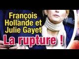 François Hollande, Julie Gayet, drame, la rupture (photo)