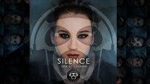 Erik Schievenin - SILENCE - Rework