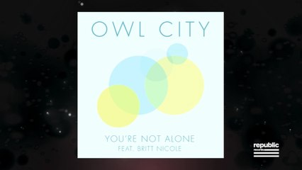 Owl City - You're Not Alone