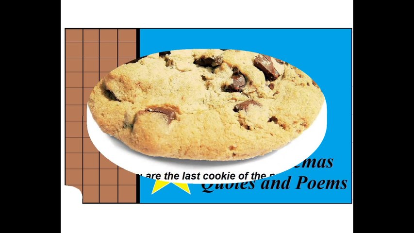 You think you are the last cookie of package, you're right, they already eat you! [Quotes and Poems]
