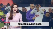 Tottenham Hotspur forward Son Heung-min has Everton red card overturned