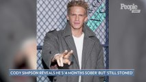 Cody Simpson Says He's '4 Months Sober' But 'Still Stoned' Amid His Romance with Miley Cyrus