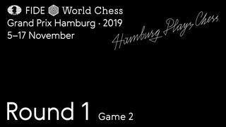 FIDE World Chess Grand Prix Hamburg 2019. Round 1. Game 2.