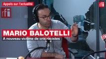 Mario Balotelli, à nouveau victime de cris racistes