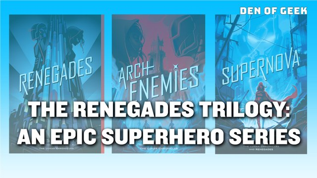 The Renegades Trilogy - An Epic Superhero Series From Marissa Meyer