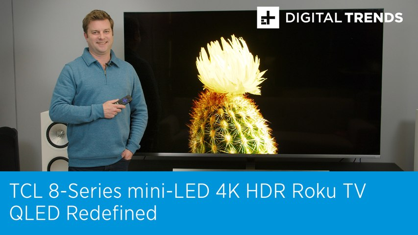 TCL 8-Series mini-LED 4K HDR Roku TV Review | QLED Redefined
