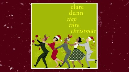 Clare Dunn - Step Into Christmas