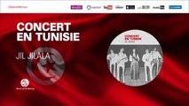 Jil Jilala - Marhba bi danya (6) | جيل جيلالة | مرحبا بالدنيا | Concert En Tunisie