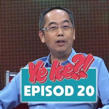 Ye Ke?! (2016) | Episod 20