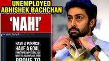 Abhishek Bachchan's EPIC REACTION On Being Called UNEMPLOYED