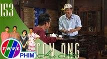 Con ông Hai Lúa - Tập 153[4]: Ba Lít vui mừng khi được ông Hai Lúa cho mượn tiền để làm ăn