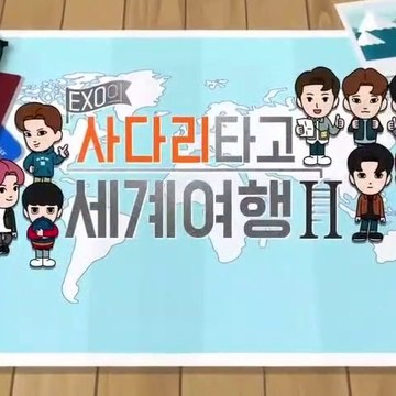 TRAVEL THE WORLD ON EXO'S LADDER, EPISODE 2