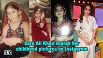 Sara Ali Khan shares glimpses of her childhood