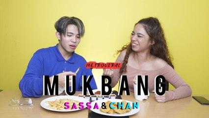 Mukbang with Sassa and Chan