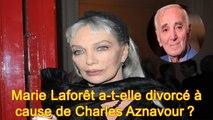 Marie Laforêt a-t-elle divorcé à cause de Charles Aznavour?