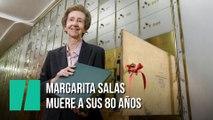 Muere Margarita Salas a sus 80 años