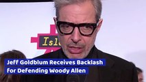 Jeff Goldblum Explains His Past With Woody Allen