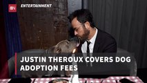 Justin Theroux Is A Big Dog Advocate