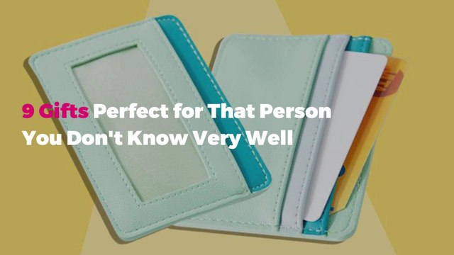 9 Gifts Perfect for That Person You Don't Know Very Well