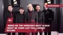 Bring Me The Horizon On Album Efforts