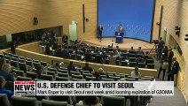 U.S. Defense Secretary Mark Esper to visit S. Korea next week