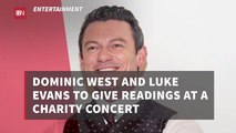 Dominic West And Luke Evans Do Charity Work