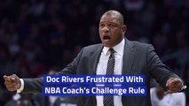 Doc Rivers Lost A Challenge