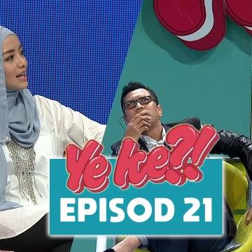 Ye Ke?! (2016) | Episod 21