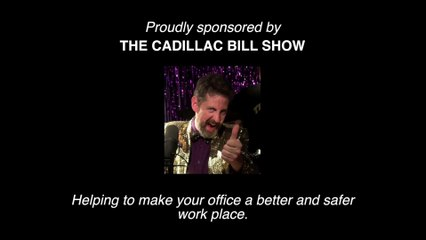 Cadillac Bill Show - Office Anger Management - Version 2