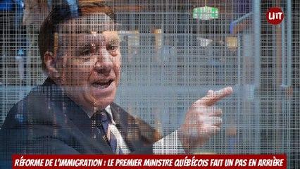 Réforme de l'immigration :  le premier ministre québécois fait un pas en arrière