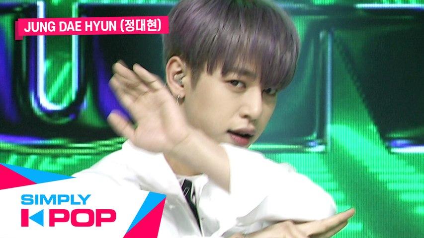 [Simply K-Pop] JUNG DAE HYUN(정대현) - Aight(아잇)