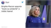 Adèle Haenel. «Immense respect pour ceux qui parlent»: Brigitte Macron apporte son soutien à l'actrice