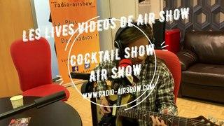 Nina Attal  -  LIVE AIR SHOW -  I'Ve Been a Fool -  Cocktail Show   AIR SHOW 07 11 2019