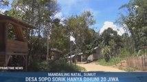 Desa 'Siluman' di Mandailing Natal