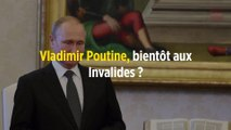 Vladimir Poutine, bientôt aux Invalides ?
