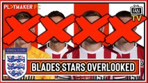 Fan TV | How can Gareth Southgate justify overlooking these Sheffield United players?