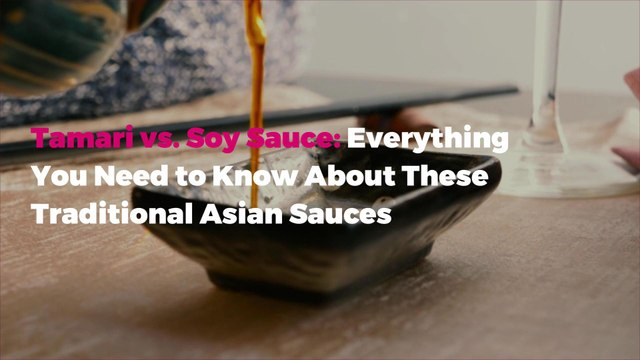 Tamari vs. Soy Sauce: Everything You Need to Know About These Traditional Asian Sauces