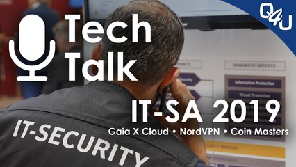it-sa 2019, Gaia X Cloud, NordVPN, Gamerszene, Coin Master - QSO4YOU Tech Talk #17