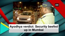 Ayodhya verdict: Security beefed up in Mumbai