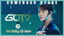 [Comeback Stage] GOT7 - You Calling My Name , 갓세븐 - 니가 부르는 나의 이름 Show Music core 20191109